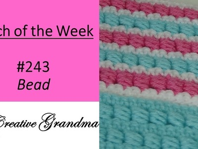 Stitch of the Week #243 Bead Stitch - Crochet Tutorial