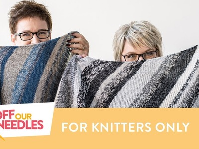 11 Things Only Knitters Understand PLUS a BIG ANNOUNCEMENT | Off Our Needles Knitting Podcast S3E14