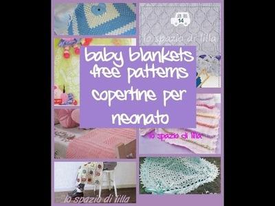 Copertine ai ferri e uncinetto, raccolta schemi.Baby blankets free patterns