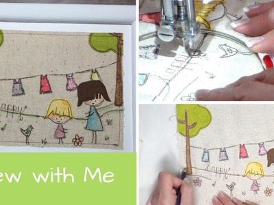 Free-Motion Applique, Mother.Daughter Design, Sew with Me