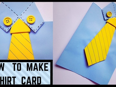 How to make a Shirt Card for your father,boyfriend, best friend