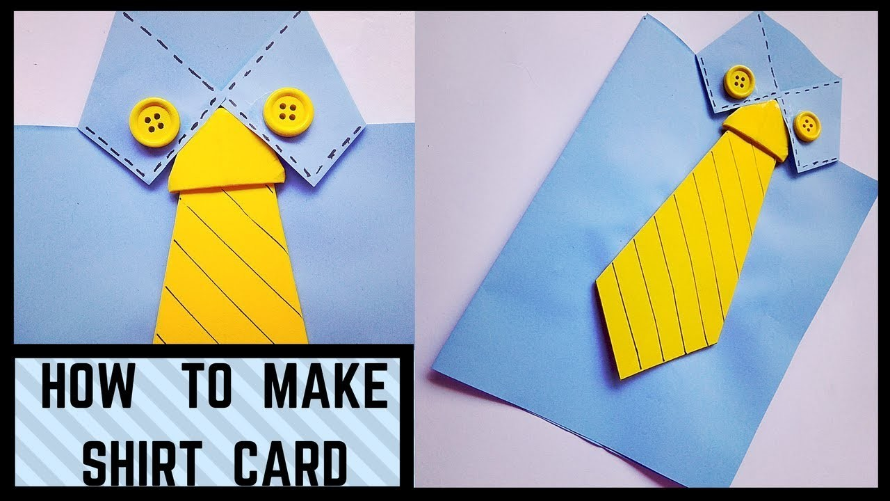 How to make a shirt card for your father boyfriend best for How to print shirt