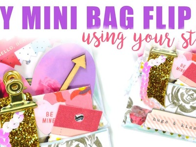 LET'S GET CRAFTY. DIY Mini Bag Flip Using 6x6 Paper. Crate Paper Heart Day