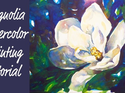 Magnolia Flower Watercolor Painting Tutorial