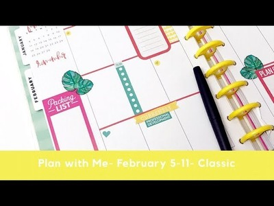 Plan with Me- Classic Happy Planner- February 5-11