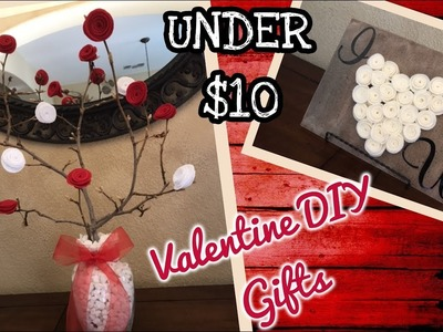 Valentine's Day DIY Gifts   UNDER $10   Collab