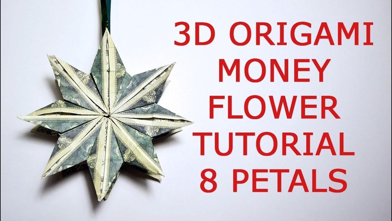 Flower 3d Money Double Flower Origami 8 Petals Dollar Tutorial Diy