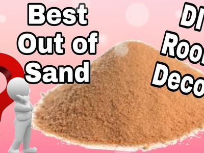 DIY Best Out Of Waste. Room Decor Idea. Sand craft. how to make a sand bowl: