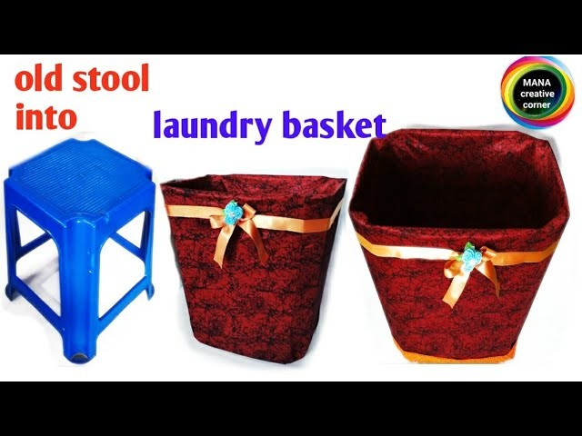 DIy laundry basket from old sitting stool.old stool reuse idea.laundry organizing ideas