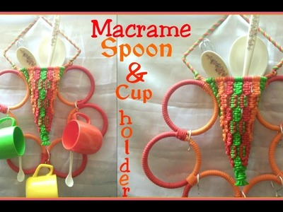 DIY Macrame Cup & Spoon Hanger  tutorial step by step in hindi