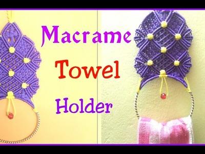 DIY Macrame Towel.Napkin Hanger tutorial in hindi