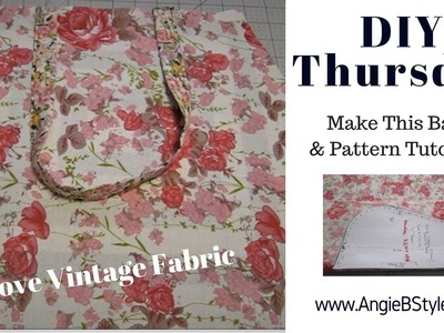 DIY Thursday     Create This Large Tote Bag     with  Pattern Tutorial