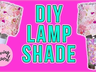 EASY CRAFT PROJECT! ✂️ DIY Fabric Lampshade FT TERIAL MAGIC | SEWING REPORT