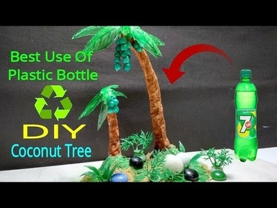 Easy Plastic Bottle Crafts - Best Out of Waste Recycled Craft Ideas - DIY How To Make Coconut Tree
