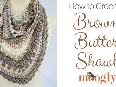 How to Crochet: Brown Butter Shawl (Left Handed)