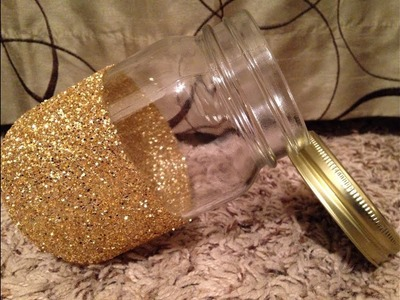 How to Make Decorative Glitter Mason Jars - Tutorial