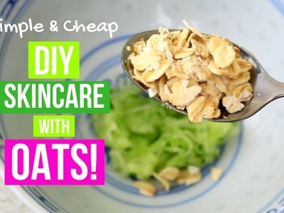 My TOP 3 DIY Homemade Skincare Recipes Using OATS! Oatmeal For Dry Skin & Acne