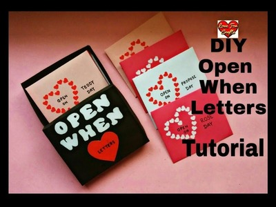 Open When Letters Tutorial | DIY - Valentine's Day Gift Idea