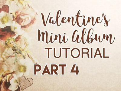 Valentine's Mini Album Tutorial - Part 4 (DT for CCC)