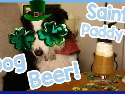 DIY BEER FOR DOGS! Special Saint Patrick's Day Beer Recipe for Dogs! How to Make Doggy Beer! ☘️????????