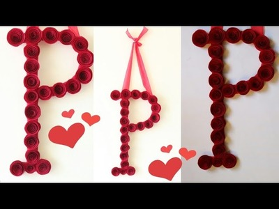 DIY Decorative Letter with Paper Flowers.Room decor Ideas.Valentine's day gift ideas.Letter ideas