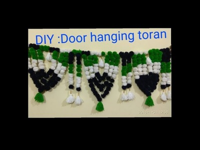 DIY. How to make door toran from woolen.How to make door hanging toran at home.Pompom toran #