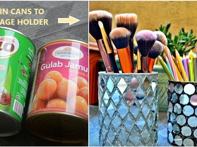 DIY Makeup Brush holder | How to Recycle Tin cans| Best out of waste