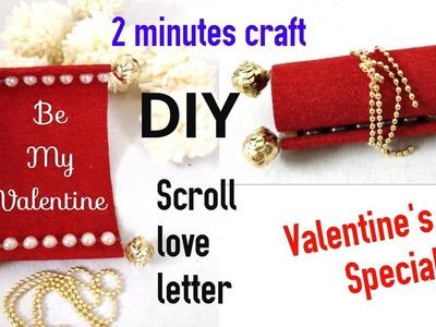 DIY Valentine Scroll Love Letter. प्यार भरा संदेश. Valentine's day special 2018