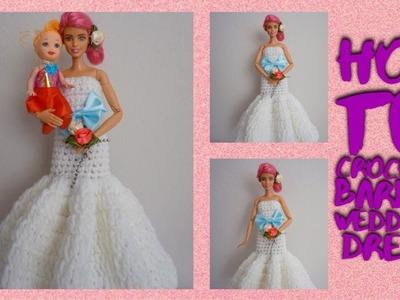 How to crochet Barbie wedding Dress????