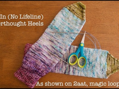 How to Cut-in for an Afterthought Heel