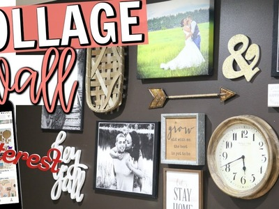 HOW TO DECORATE A COLLAGE WALL | PINTEREST INSPIRED HOME DECOR 2018 | Page Danielle