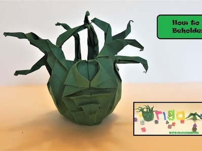 How to fold a Beholder - Origami Beholder