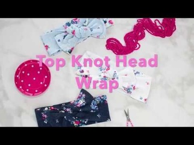 How To: Girl's Top Knot Bow Head Wrap Sewing Tutorial