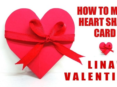 How to Make a Heart Shaped Card - valentine candy hearts -valentines day hearts - Lina's Craft Club