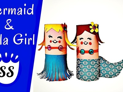How To Make A Mermaid And A Hula Girl | Easy Toilet Paper Roll Crafts For Toddlers