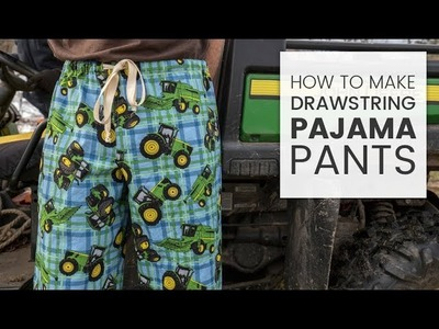 How to Make Drawstring Pajama Pants