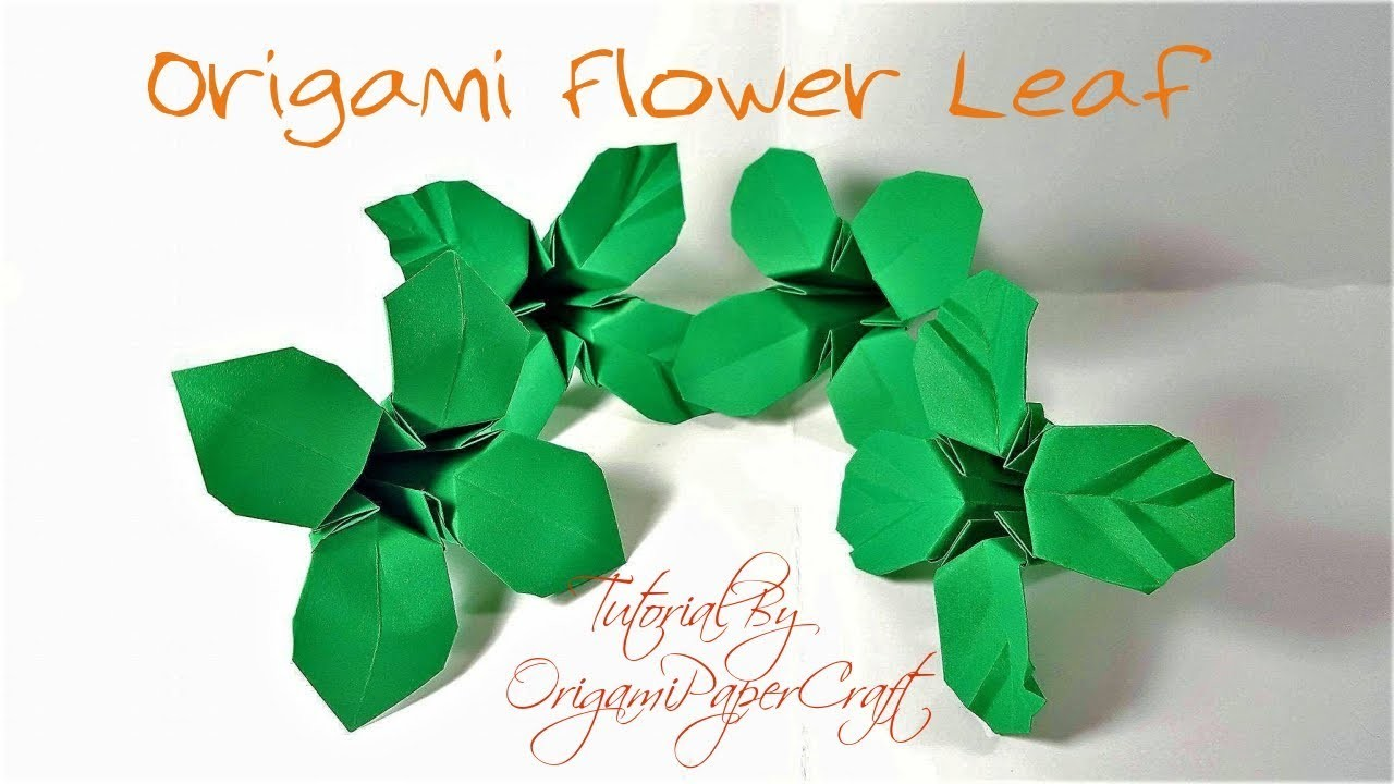 Craft how to make origami flower leaves tutorial by craft how to make origami flower leaves tutorial by origamipapercraft how to make origami flower mightylinksfo