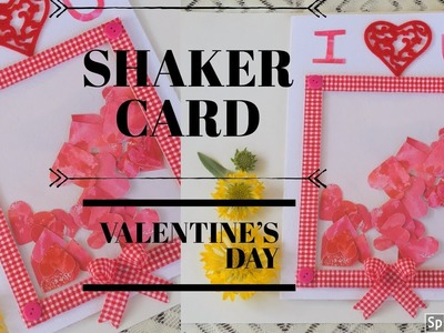 HOW TO MAKE SHAKER CARD || VALENTINE'S DAY