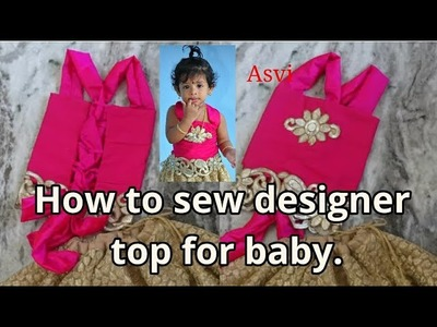 How to sew designer top for baby girl for begginers|No pattern|No zipper|Easy sewing|Asvi