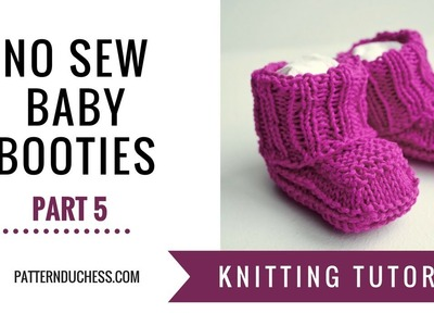 Knitting tutorial: How To Knit No Sew Baby Booties | Part 5 - Eyelet Round | Pattern Duchess