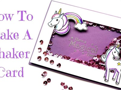 Lots Of Tips!! How To Make A Shaker Card