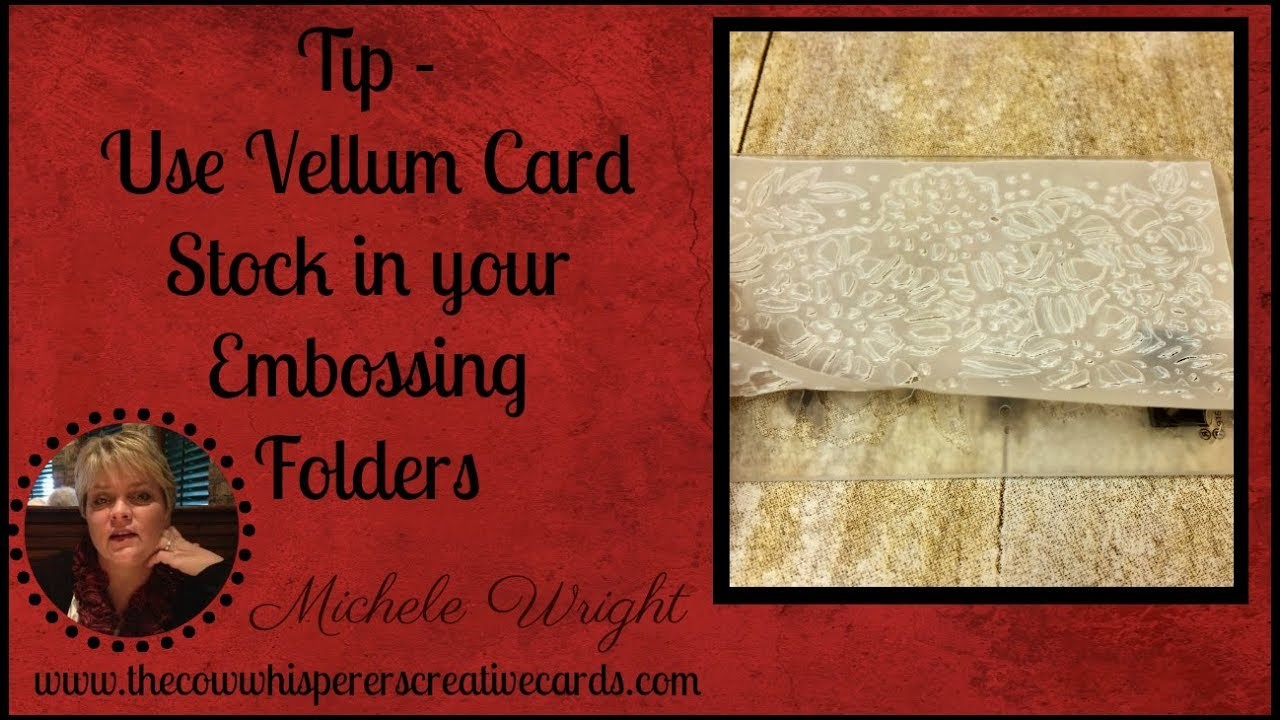 Tip - How to Keep Card Stock from Cracking when Embossing