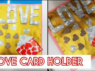Valentine's Day Special : How to make a love card holder.cover for your boyfriend.girlfriend.