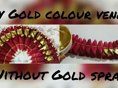 Without Gold spray how to make Gold colour venni?