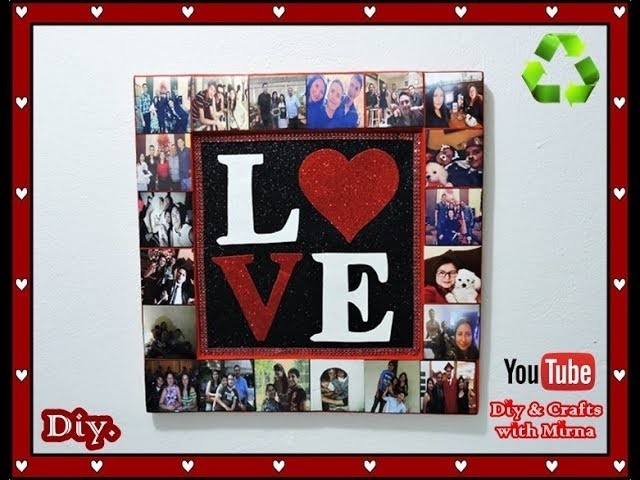 Diy.  San Valentine's  or Mothers  day  Idea ( Collage ) ( Recycling ) Diy & Crafts with Mirna