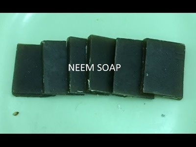 Make Your Own Neem Soap For Clear & Healthy Skin (DIY)