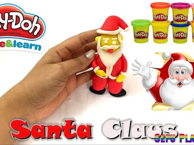 SANTA CLAUS WITH PLAY-DOH - How to make it. DIY | Learning Kids Video with  clay and plastilina
