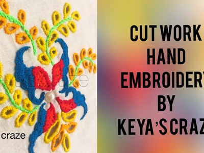 Cut work hand embroidery variation | cut work design drawing and embroidery  | Keya's craze (2018)