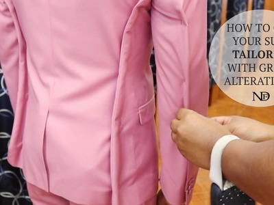 HOW TO GET YOUR SUIT TAILORED: PART 2