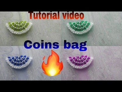 How to make beads coins bag.